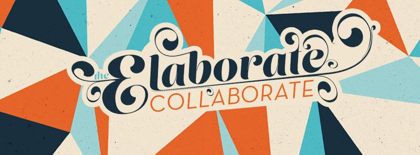 Elaborate Collaborate