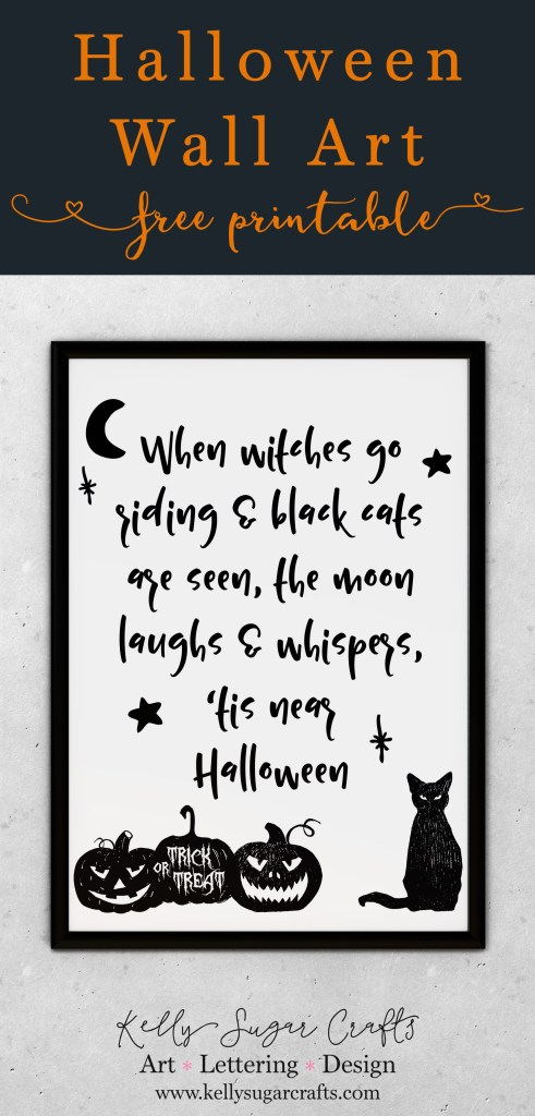 Free Halloween Printable Art, when witches go riding by Kelly Sugar Crafts