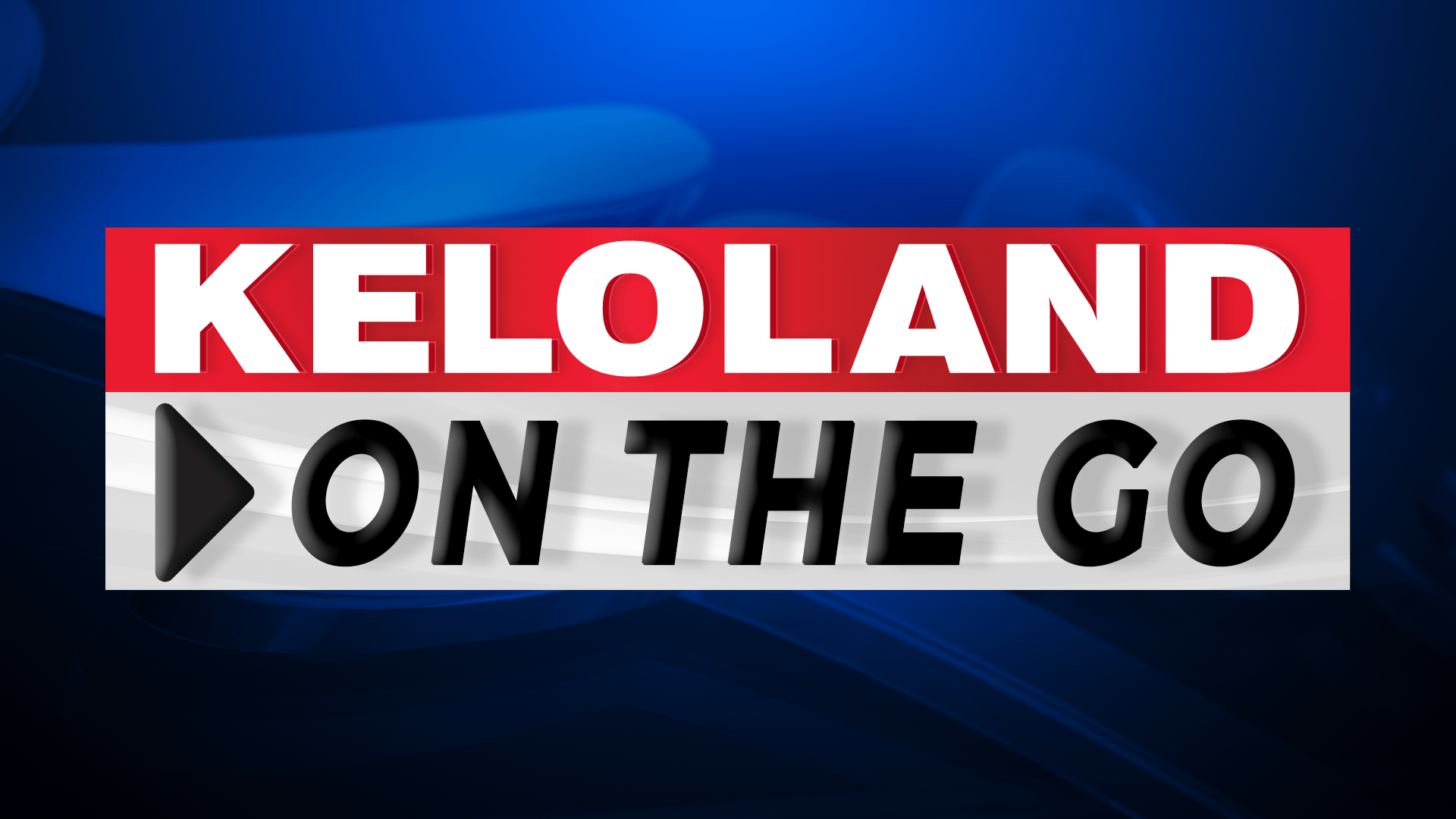 KELOLAND ON THE GO Friday, May 3
