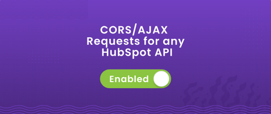 Enable CORS AJAX Requests for any HubSpot API