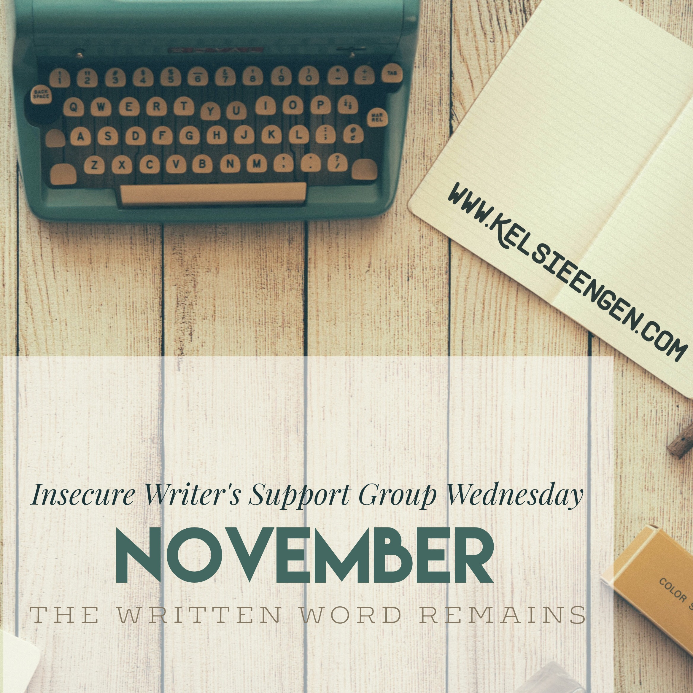 November's Insecure Writer's Support Group Wednesday