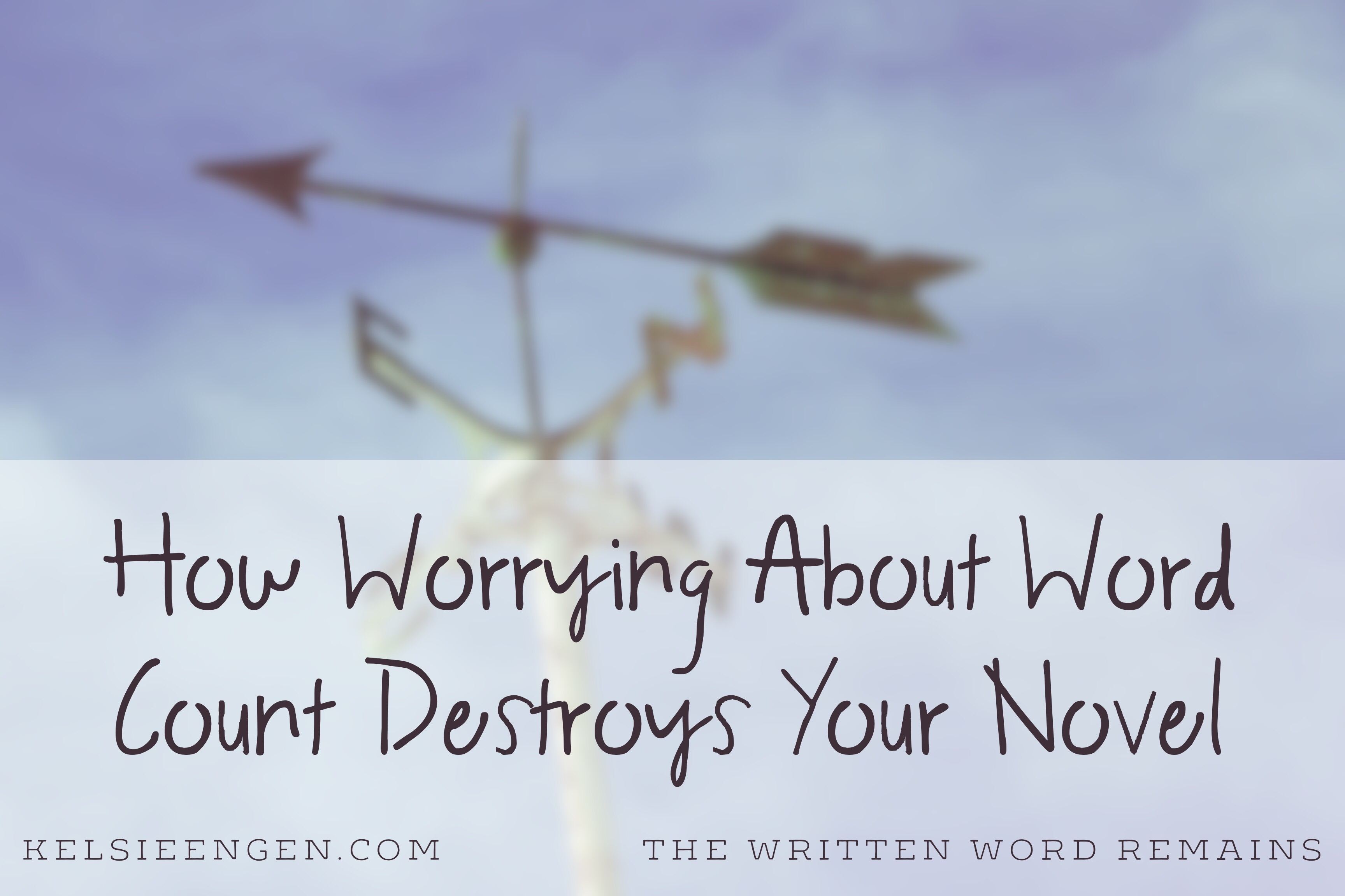 How Worrying About Word Count Destroys Your Novel
