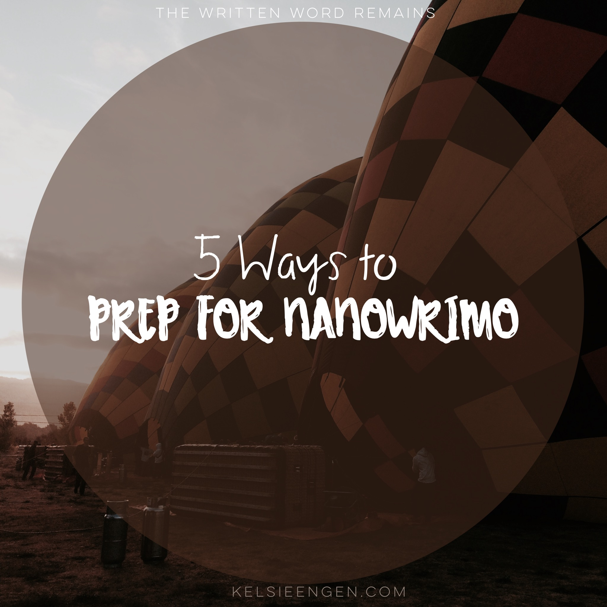 5 Ways to Prep for NaNoWriMo