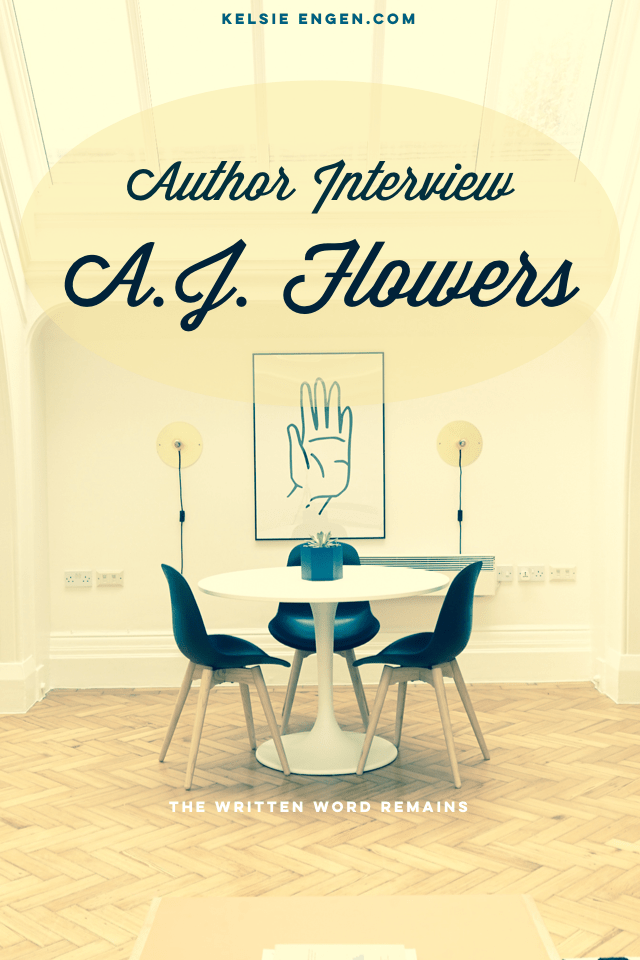 Author Interview: AJ Flowers