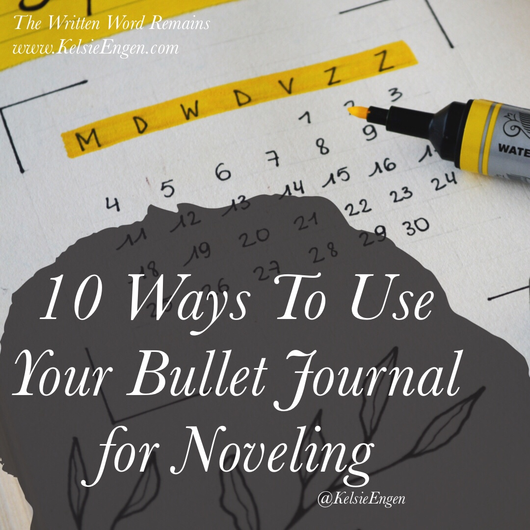 10 Ways To Use Your Bullet Journal for Noveling