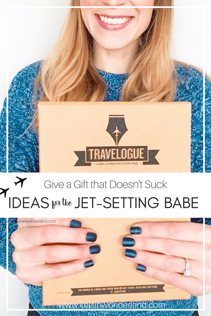 Gift Ideas for the Travel Babe in Your Life