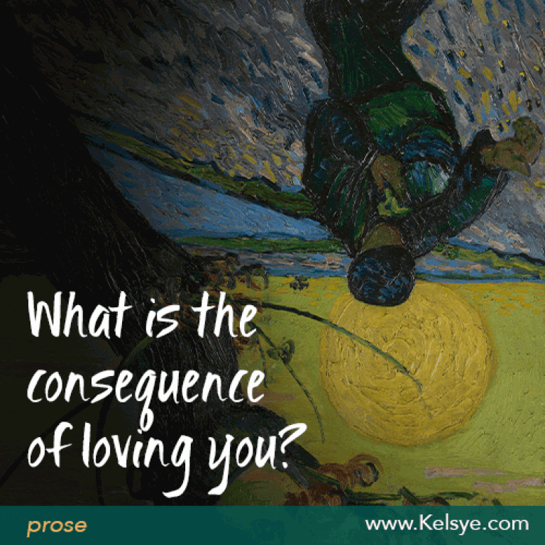 consequence of loving you