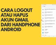 Cara Logout Atau Hapus Akun Email GMAIL Pada Handphone Android