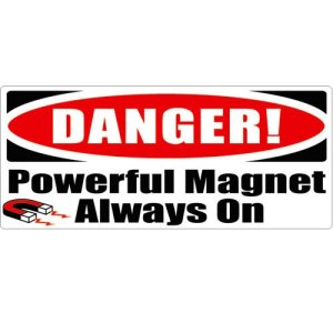 "MRI Plastic Warning Sign ""Magnet is Always On"""
