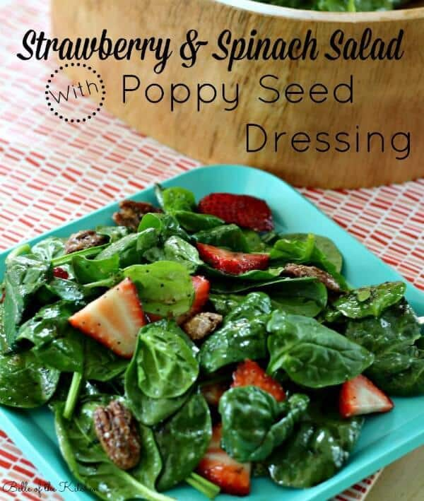 Strawberry Spinach Salad with Poppy Seed Dressing - Belle of the Kitchen