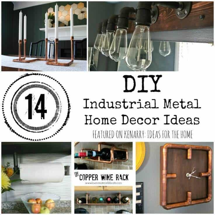 Metal Home Decor: DIY Industrial Accessories and Ideas