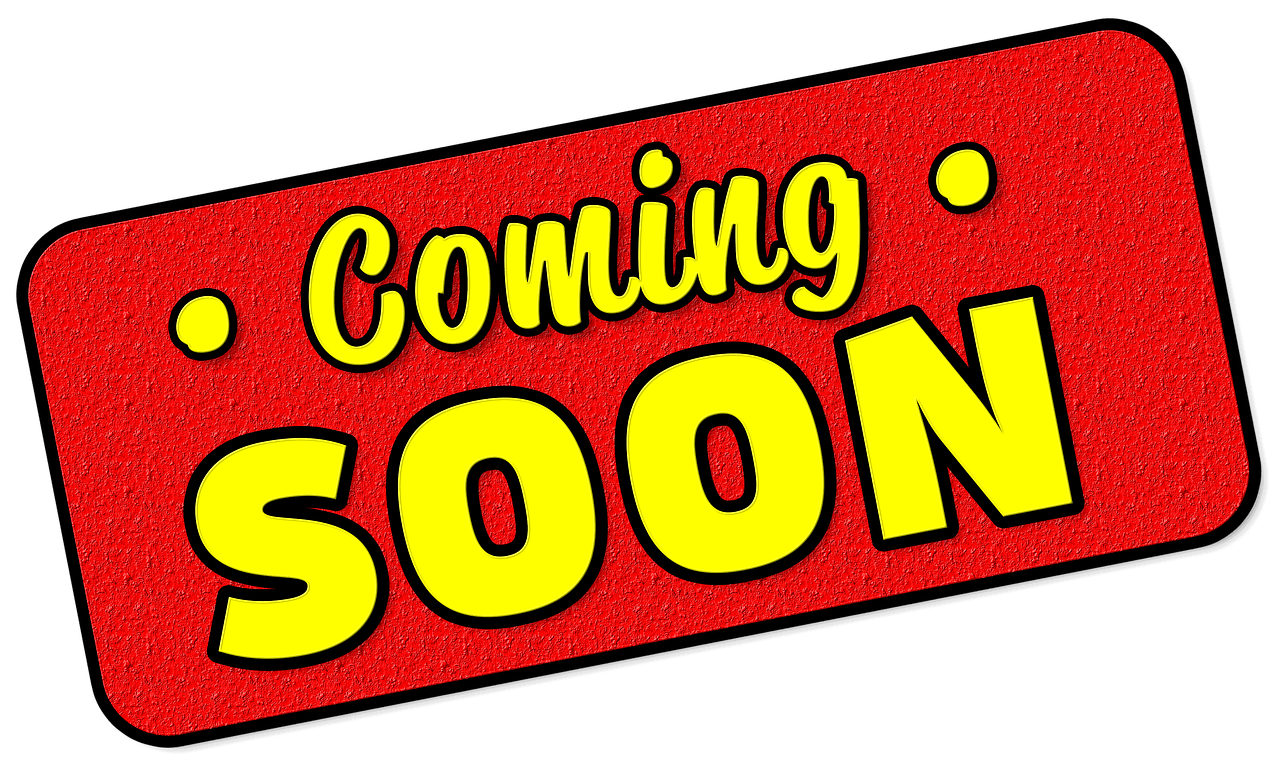 """Coming Soon"" sign"