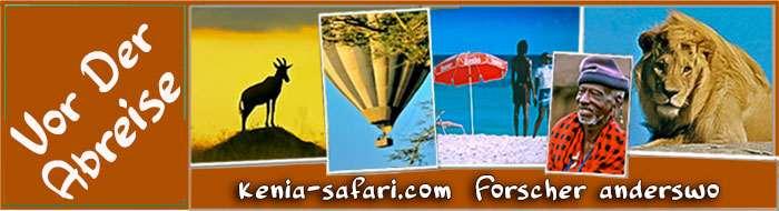 Vor der Abreise - Kenia safari Reisefuehrer