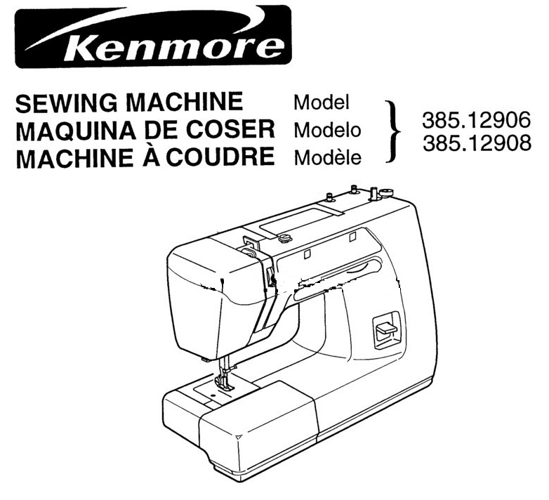 Kenmore Sewing Machine Instruction Manuals and Repair Manuals