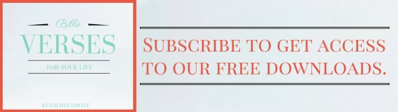 subscribe to get access to free downloads from kennedyfamfive. Bible verses for life