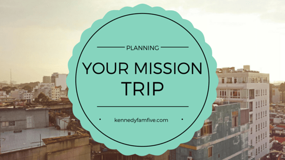 Planning Your Mission Trip