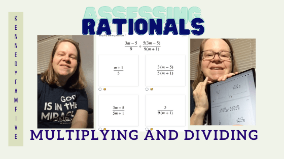 Teaching Multiplying and Dividing Rationals:  Assessments