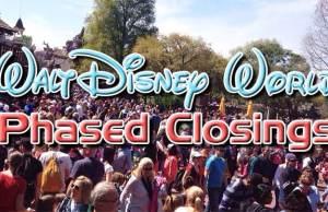 Disney World Phased Closing