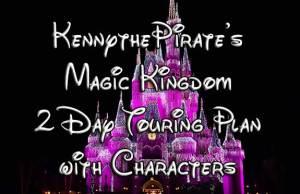KennythePirates Disney World Magic Kingdom Touring Plan