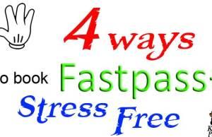 4 ways to book fastpass+ stress free l kennythepirate.com