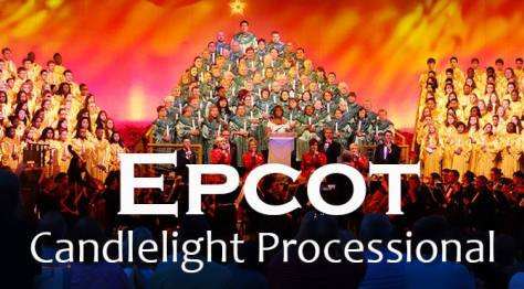 Epcot Candlelight Processional narrators and Dinner Package