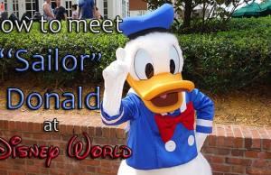 How to meet Sailor Donald Duck at Waltt Disney World