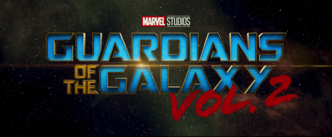 """New """"Guardians of the Galaxy Vol. 2"""" Trailer Released"""