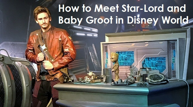 How to meet star lord and baby groot at walt disney world how to meet star lord and baby groot at walt disney world kennythepirate m4hsunfo