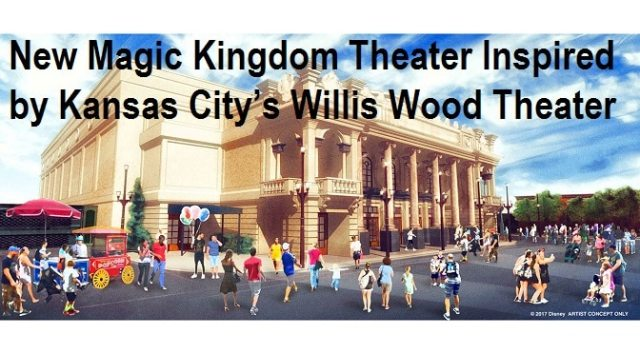 New Magic Kingdom Theater Inspired by Kansas City's Willis Wood Theater