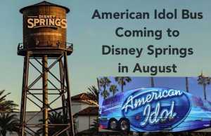American Idol Bus Coming to Disney Springs in August