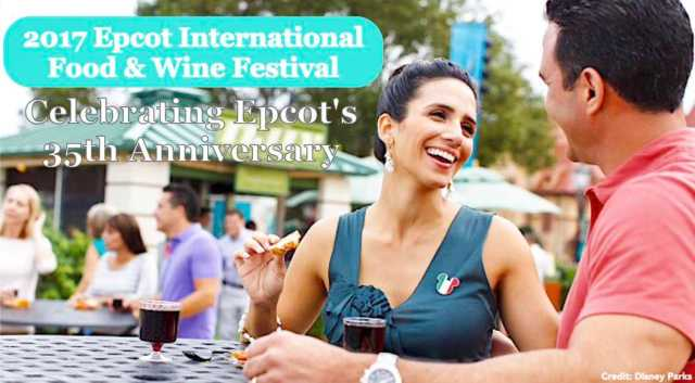 2017 Epcot International Food and Wine Festival - Celebrating Epcot's 35th Anniversary
