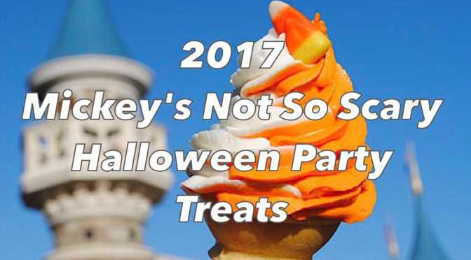 2017 mickeys not so scary halloween party treats - Scary Halloween Dessert