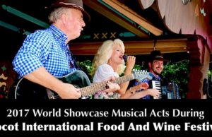 2017 World Showcase Musical Acts During Epcot International Food And Wine Festival