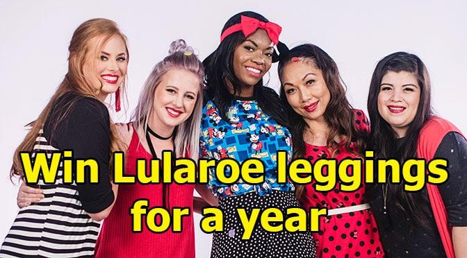 Win Lularoe leggings for a year