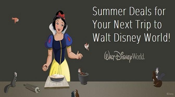 Summer Deals for Your Next Trip to Walt Disney World!