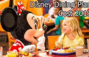 Disney Dining Plan Cost 2019