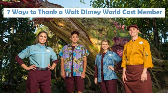 7 Ways to Thank a Walt Disney World Cast Member