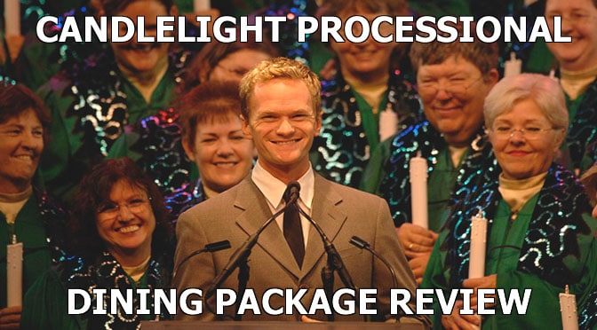 Candlelight Processional Dining Package Review