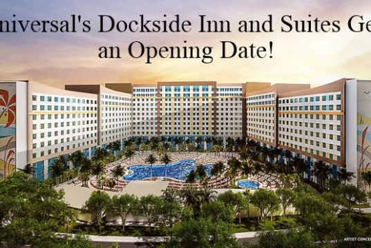 Universal's Dockside Inn and Suites Gets an Opening Date!