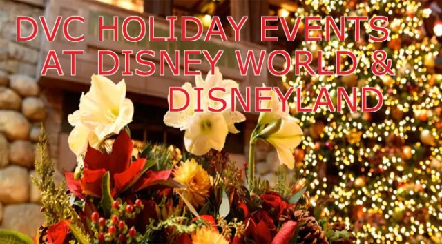 DVC Holiday Events for 2019