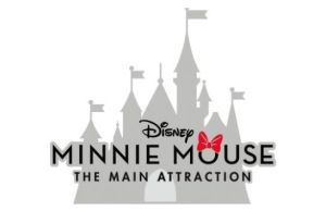 Minnie Mouse: The Main Attraction April Preview!