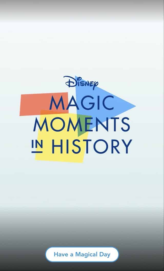 Magical Moments in Disney History