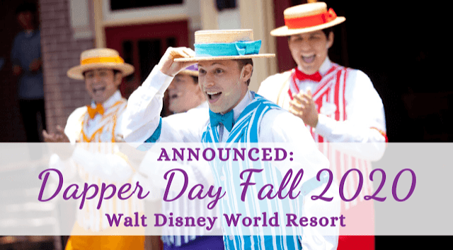Dapper Day Fall 2020 Walt Disney Park Outings Announced and How to Book Discounted Room
