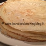 Ricetta impasto crepes dolci e salate Kenwood