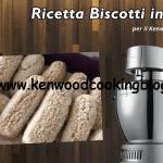 Ricetta biscotti inzupposi integrali Kenwood