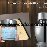 Ricetta Focaccia Locatelli con sale al Tartufo Kenwood