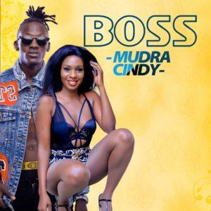 Mudra X Cindy Sanyu –  Boss