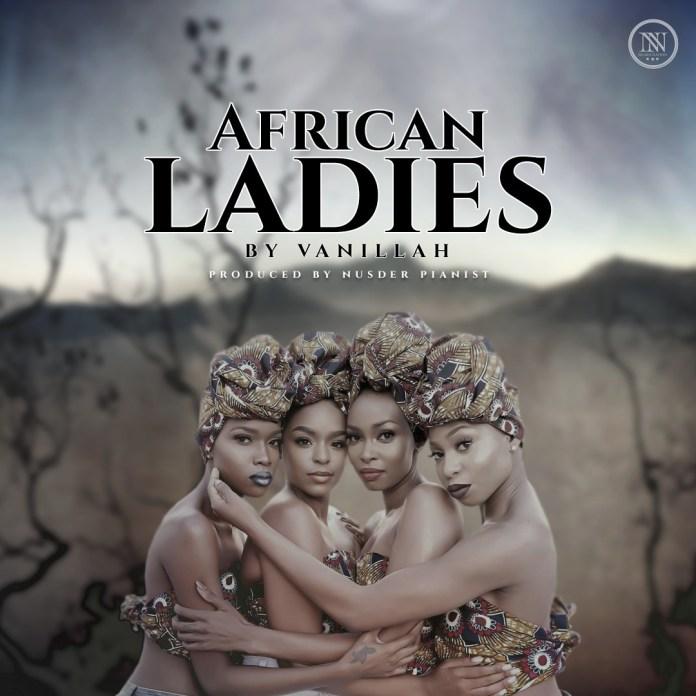 Vanillah – African Ladies