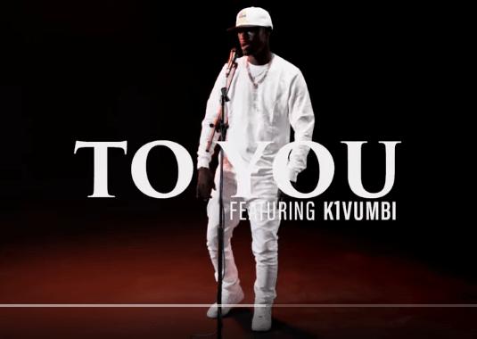 King Kaka ft. K1vumbi – To you