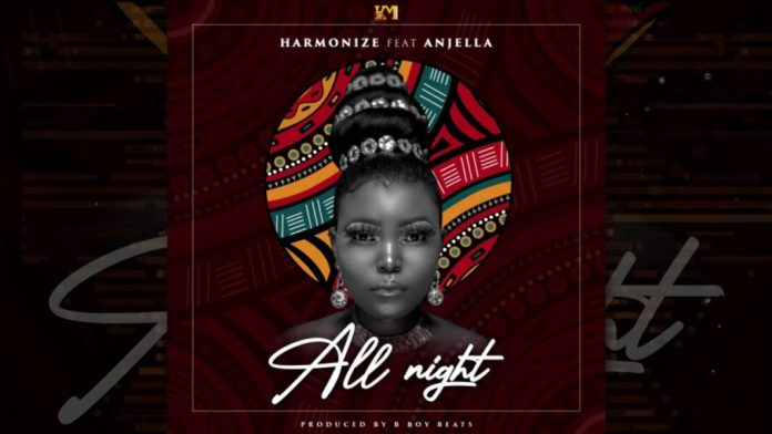 Harmonize Ft. Anjella – All Night